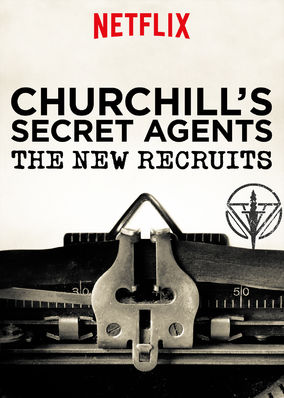 Churchill's Secret Agents: The New... - Season 1