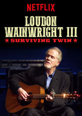 Loudon Wainwright III: Surviving Twin Netflix AR (Argentina)