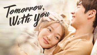 Tomorrow with You (2017)