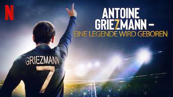 Antoine Griezmann – Eine Legende wird geboren (2019)