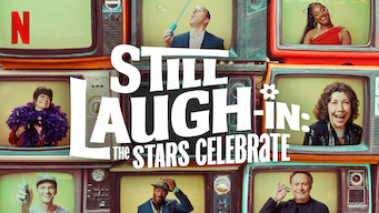 Still LAUGH-IN: The Stars Celebrate (2019)