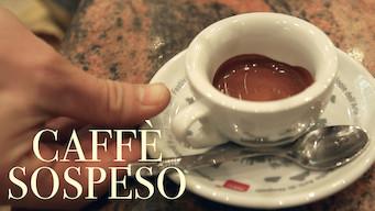 Caffè Sospeso – Kaffee für alle (2017)
