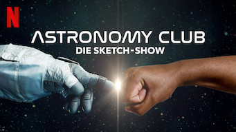 Astronomy Club: Die Sketch-Show (2019)