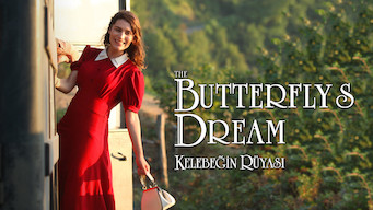 The Butterfly's Dream - Kelebegin Rüyasi (2013)