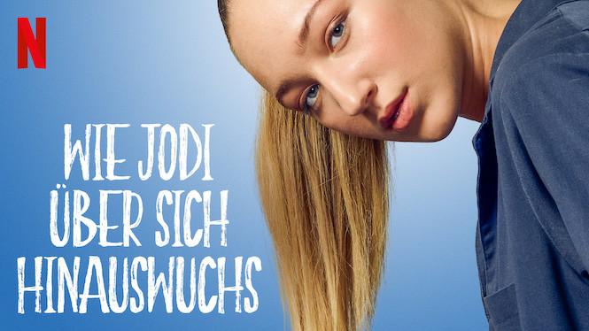 Wie Jodi über Sich Hinauswächst