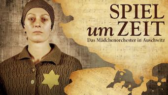 Spiel um Zeit – Das Mädchenorchester in Auschwitz (1980)