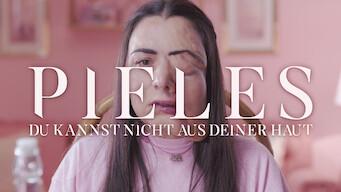 Pieles – Du kannst nicht aus deiner Haut (2017)