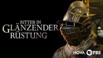 NOVA: Ritter in glänzender Rüstung (2017)
