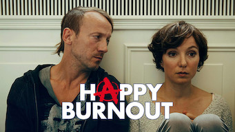 Happy Burnout (2017)