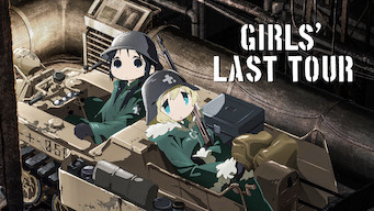 Girls' Last Tour (2017)