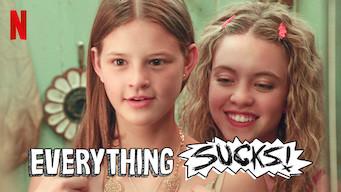 Everything Sucks! (2018)