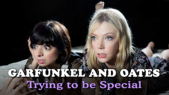 Garfunkel and Oates: Trying to be Special (2016)