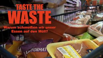 Taste the Waste: Warum schmeißen wir unser Essen auf den Müll? (2010)