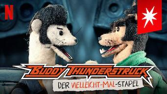 Buddy Thunderstruck: Der Vielleicht-Mal-Stapel (2017)