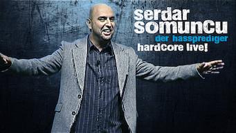 Serdar Somuncu – Der Hassprediger/Hardcore Live! (2011)