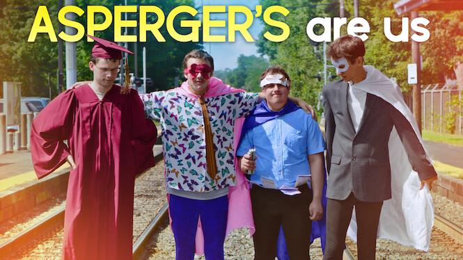 Asperger's Are Us (2016) - Netflix