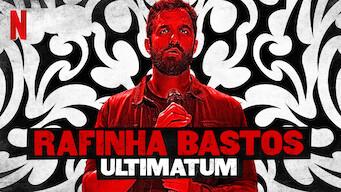 Rafinha Bastos: Ultimatum (2018)