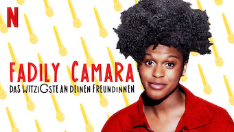 Fadily Camara: Das Witzigste an deinen Freundinnen (2019)