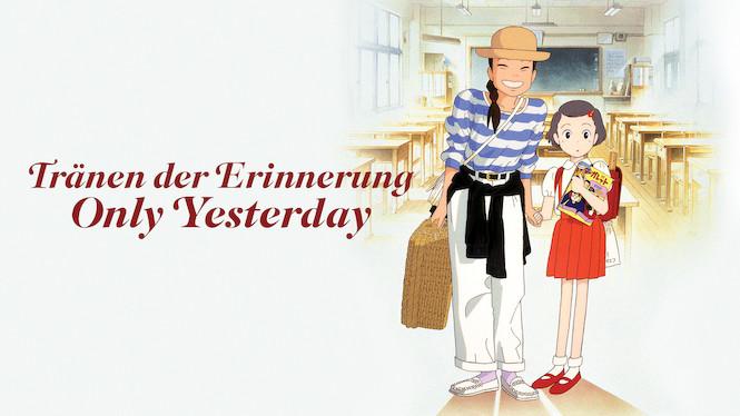 Tränen der Erinnerung – Only Yesterday