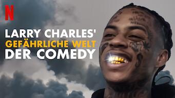 Larry Charles' gefährliche Welt der Comedy (2019)