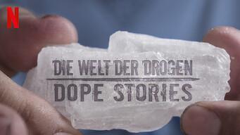 Die Welt der Drogen: Dope Stories (2019)
