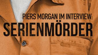 Piers Morgan im Interview: Serienmörder (2018)
