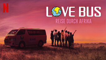 Love Bus: Reise durch Afrika (2019)