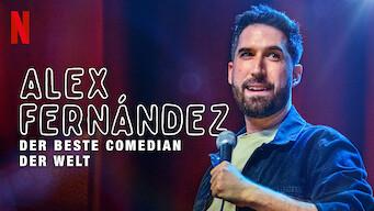 Alex Fernández: Der beste Comedian der Welt (2020)