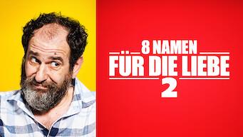 8 Namen für die Liebe 2 (2015)