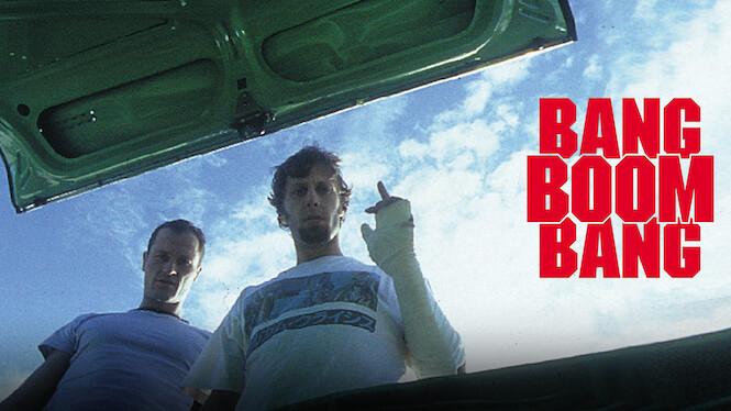 Bang Boom Bang Netflix