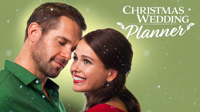 Christmas Wedding Planner 2017 Netflix Flixable