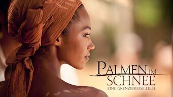Palmen im Schnee – Eine grenzenlose Liebe (2015)