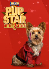 Search netflix Pup Star: Better 2Gether