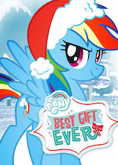 Search netflix My Little Pony Friendship Is Magic: Best Gift Ever