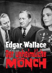 Search netflix Edgar Wallace: Der unheimliche Mönch