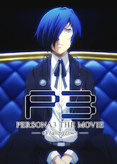 Search netflix Persona3 The Movie - #3 Falling Down –