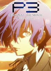 Search netflix Persona 3 The Movie: #4 Winter of Rebirth