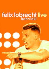 Search netflix Felix Lobrecht LIVE - Kenn ick!