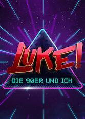 Search netflix LUKE! Die 90er und ich (90er Special)