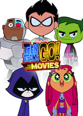 Search netflix Teen Titans Go! To the Movies