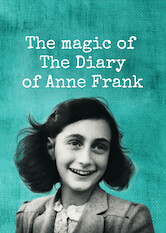Search netflix The Magic of the Diary of Anne Frank