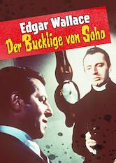 Search netflix Edgar Wallace: Der Bucklige von Soho