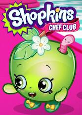 Search netflix Shopkins: Chef Club