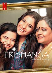 Search netflix Tribhanga - Tedhi Medhi Crazy