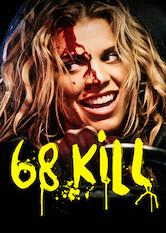 Search netflix 68 Kill
