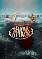 Search netflix Jersey Shore Shark Attack