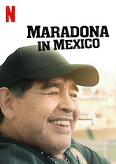 Search netflix Maradona in Mexico