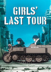 Search netflix Girls' Last Tour