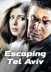 Search netflix Escaping Tel Aviv