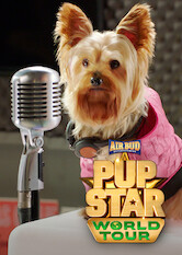 Search netflix Pup Star: World Tour